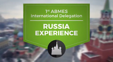 Documentary: 1st International Delegation of ABMES - Russia Experience